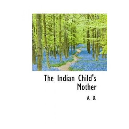 The Indian Child's Mother