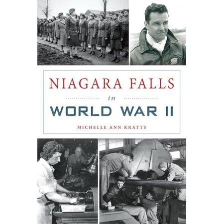 Niagara Falls in World War II - Halloween Niagara Falls