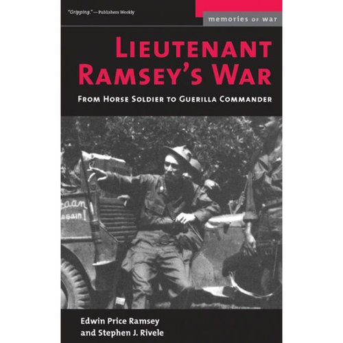 Lieutenant Ramsey's War: From Horse Soldier to Guerilla Commander