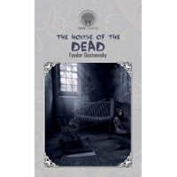 The House of the Dead (Hardcover)