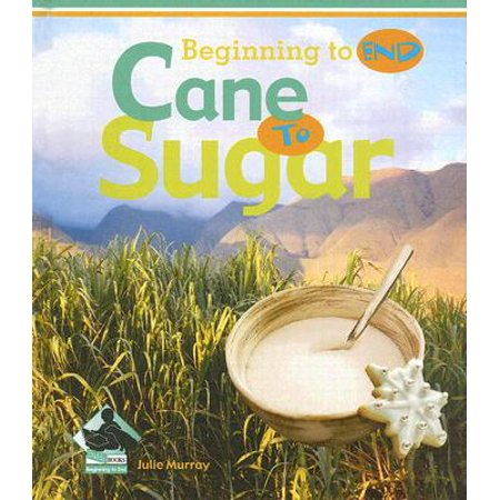 Cane to Sugar (How To Work With Sugar)