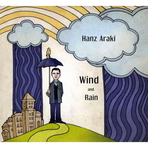 Hanz Araki - Wind & Rain [CD]