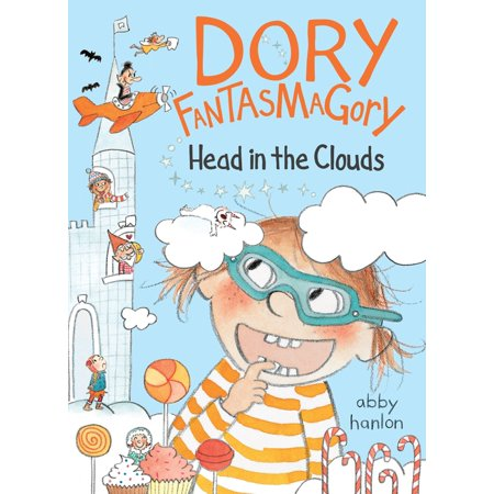 Dory Fantasmagory: Head in the Clouds (Hardcover)