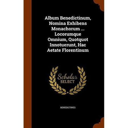 Album Benedictinum, Nomina Exhibens Monachorum ... Locorumque Omnium, Quotquot Innotuerunt, Hac Aetate Florentinum - image 1 de 1
