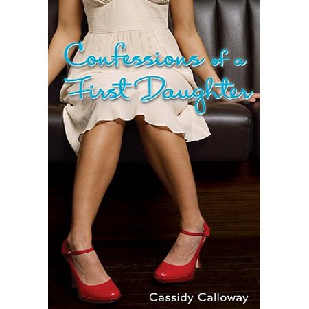 Confessions of a First Daughter - eBook ()