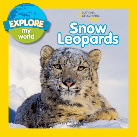 Explore My World Snow Leopards - Snow Leopards For Kids