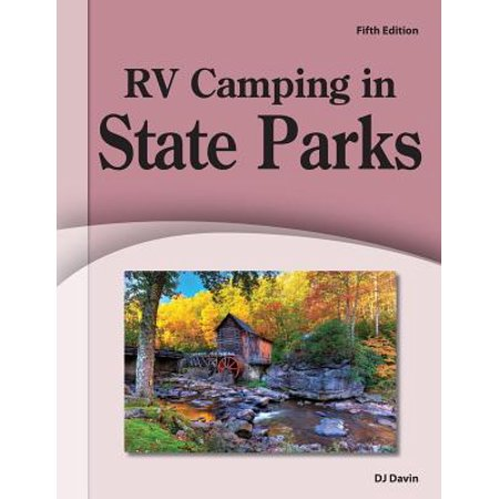 Rv Camping in State Parks: 9781885464576