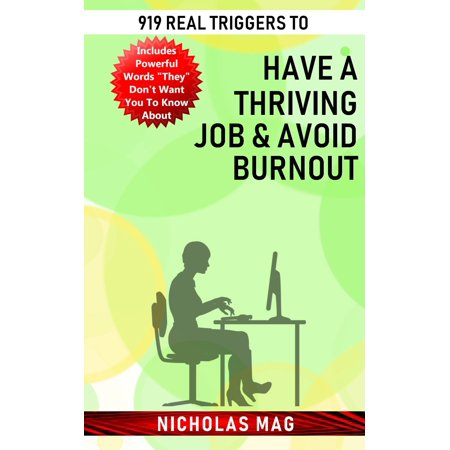 919 Real Triggers to Have a Thriving Job & Avoid Burnout -