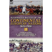 Illustrated Battles of the Continental European Nations 1820-1900 : Volume 2