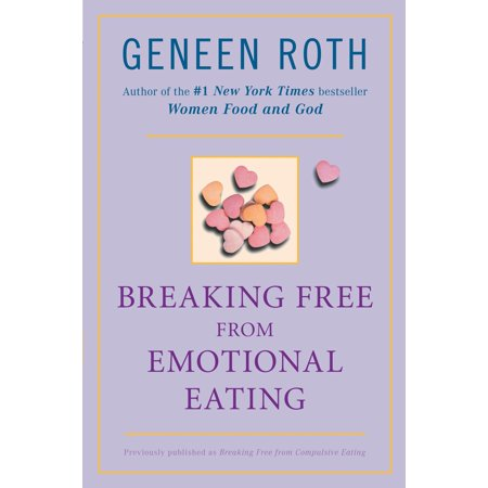 - Breaking Free from Emotional Eating