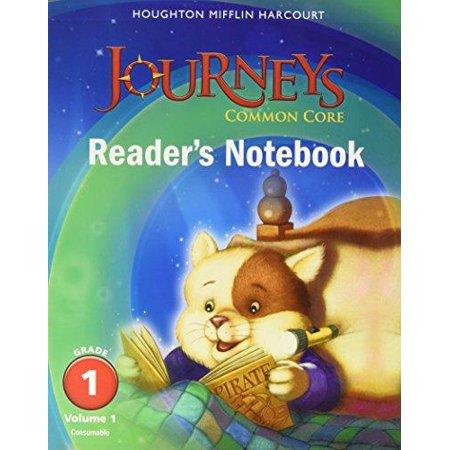 Journeys: Common Core Reader's Notebook Consumable Volume 1 Grade 1;Houghton Mifflin Harcourt (Houghton Mifflin Harcourt Close Reader Answers Grade 9)