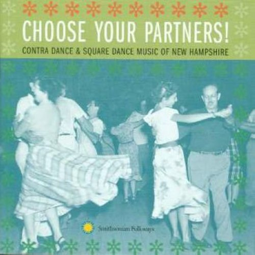Choose Your Partners: Contra Dance & Square Dance From New Hampshire