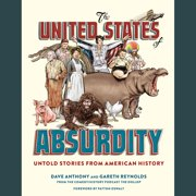 The United States of Absurdity - Audiobook