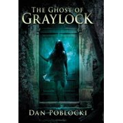 The Ghost of Graylock - eBook