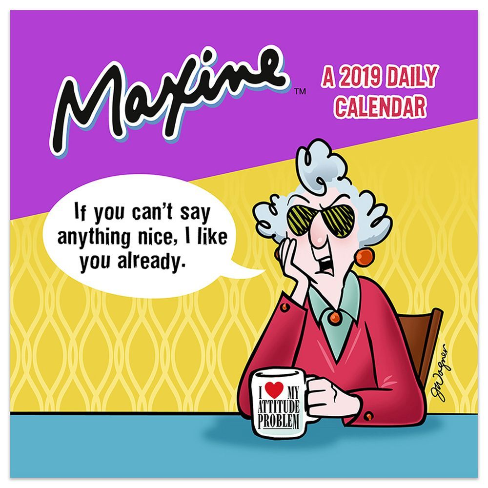 "2019 Maxine: A Year of Humor 5.5"" x 5.5"" January 2019-December 2019 Daily Desktop Calendar by TF Publishing"