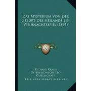 Das Mysterium Von Der Geburt Des Heilands Ein Weihnachtsspiel (1894)