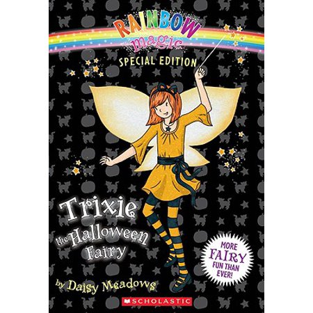 Rainbow Magic Special Edition: Trixie the Halloween Fairy - Huntsman Halloween Edition