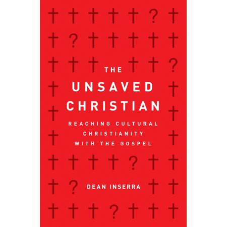 The Unsaved Christian : Reaching Cultural Christianity with the - Halloween Christianity