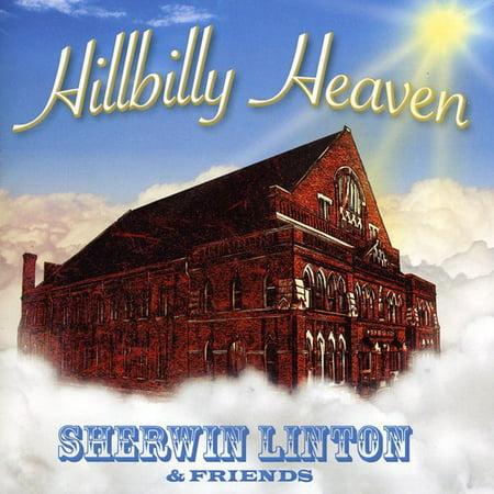 Sherwin Linton   Hillbilly Heaven Sherwin Linton   Friends  Cd