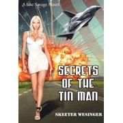 Secrets of the Tin Man (Hardcover)