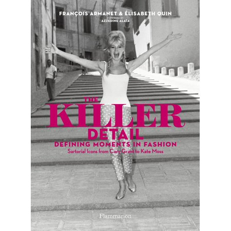 The Killer Detail : Defining Moments in Fashion