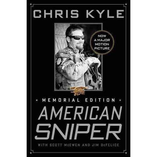 American Sniper: The Autobiography of the Most Lethal Sniper in U.S. Military History, Memorial Edition