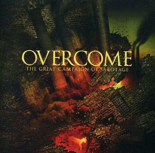 Overcome - Great Campaign of Sabotage [CD]