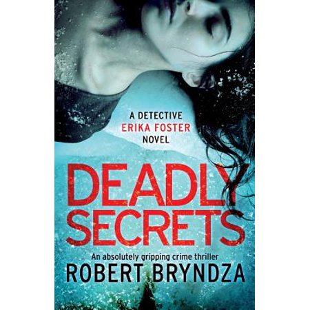 Deadly Secrets : An Absolutely Gripping Crime