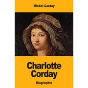Charlotte Corday (Paperback)