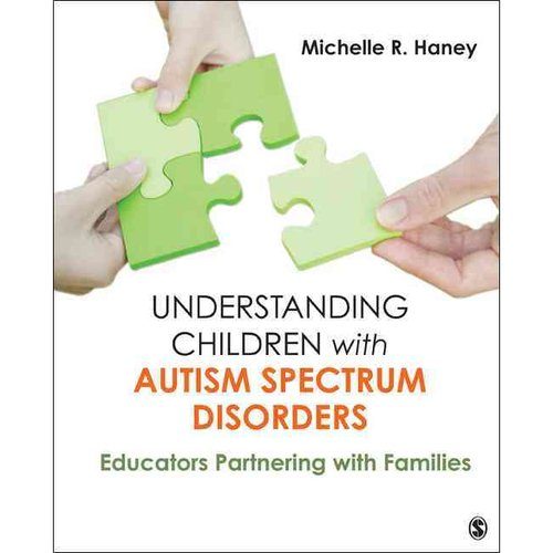 Understanding Children with Autism Spectrum Disorders: Educators Partnering with Families