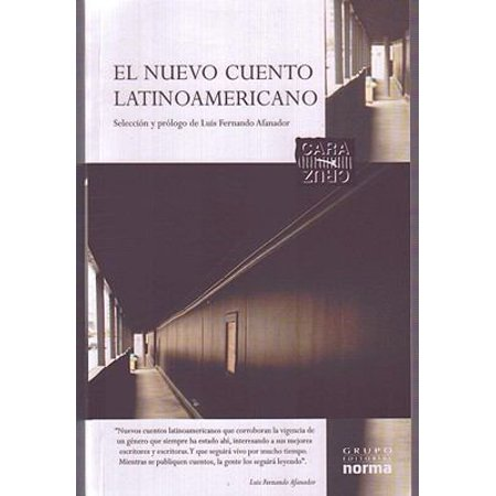 El Nuevo Cuento Latinoamericano  The New Latin American Tale  A Proposito De El Nuevo Cuento Latinoamericano  On Purpose Of The New Latin American Tal