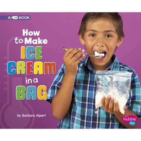- Hands-On Science Fun: How to Make Ice Cream in a Bag: A 4D Book (Paperback)