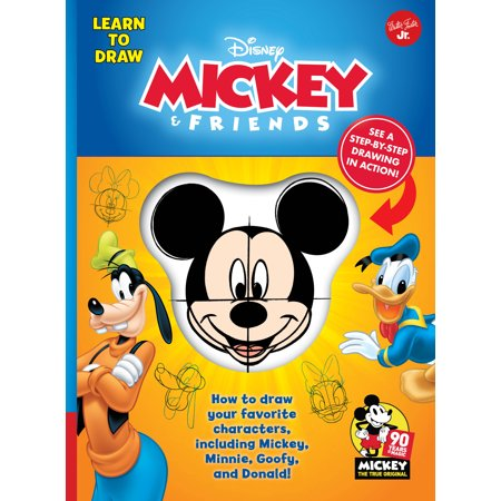 Learn to Draw Disney Mickey & Friends : How to Draw Your Favorite Characters, Including Mickey, Minnie, Goofy, and Donald! - Disney Character Ideas For Dressing Up