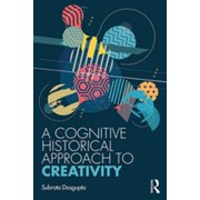 A Cognitive-Historical Approach to Creativity - eBook