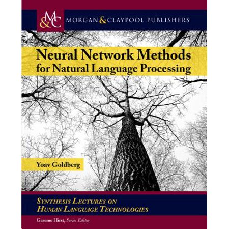 Neural Network Methods in Natural Language Processing ()