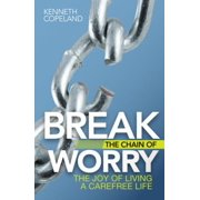 Break the Chain of Worry - eBook