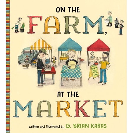 On the Farm, At the Market (Market Farm)