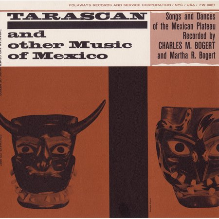 Smithsonian Folkways FW-08867-CCD Tarascan and Other Music of Mexico- Songs and Dances of the Mexican
