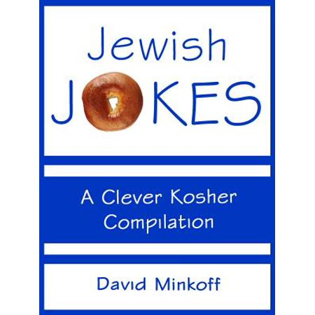 Jewish Jokes: A Clever Kosher Compilation - eBook (Clever Halloween Jokes)