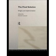 The Final Solution : Origins and Implementation (Hardcover)