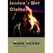 Jessica's Wet Clothes - eBook