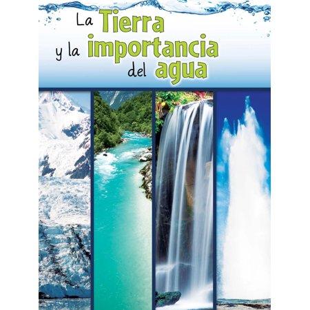 La tierra y la importancia del agua : The Earth and the Role of
