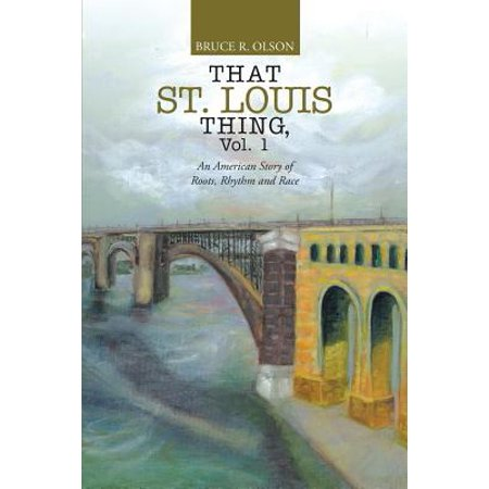 St Louis Halloween Race (That St. Louis Thing, Vol. 1 : An American Story of Roots, Rhythm and)