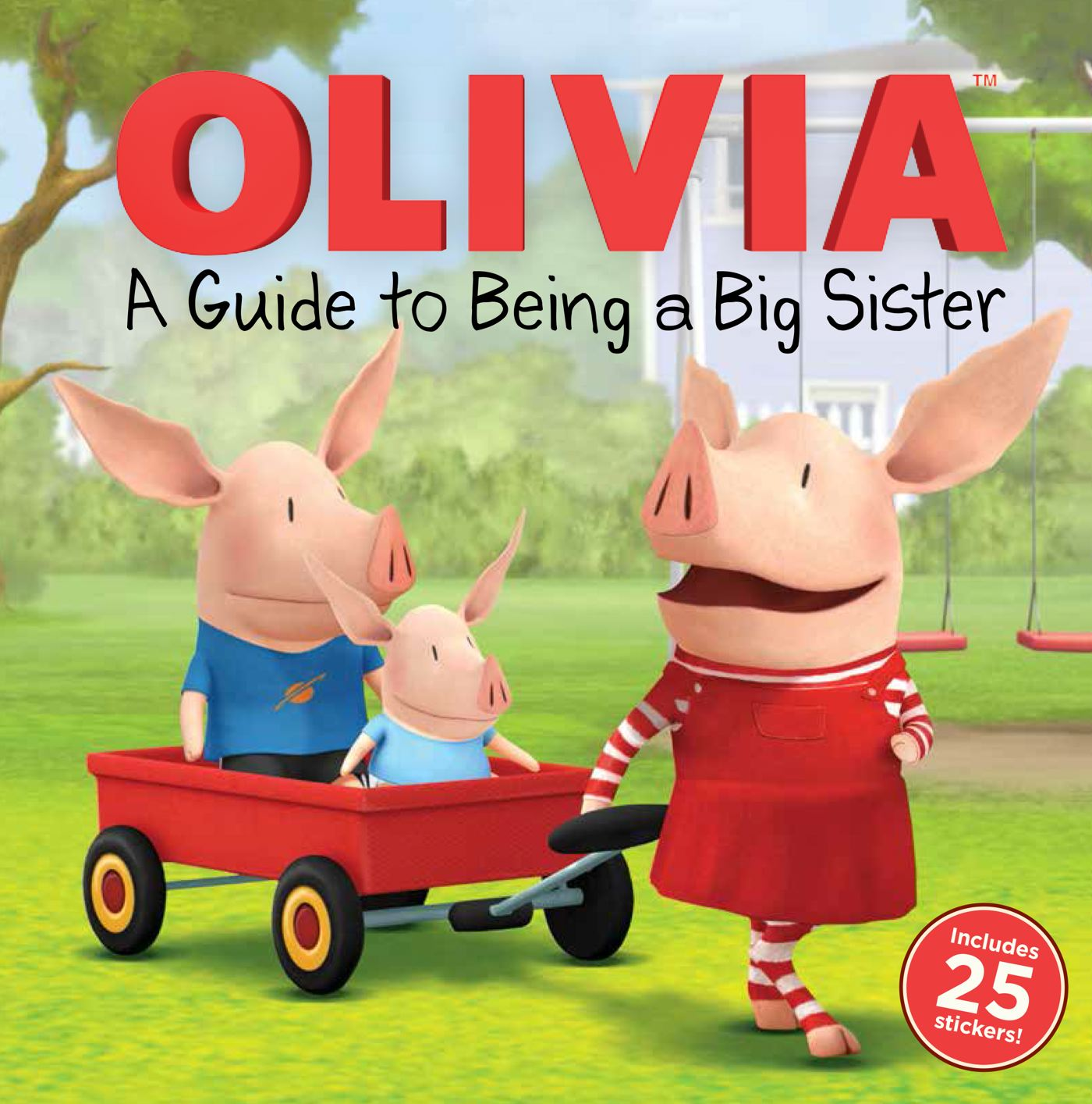 A Guide to Being a Big Sister (Part of Olivia TV Tie-in) By Natalie Shaw