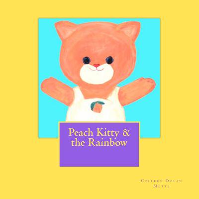 Peach Kitty & the Rainbow - Rainbow Kitty