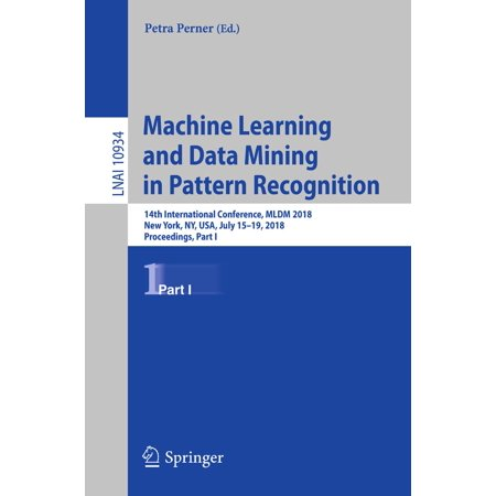 Mining Machine - Machine Learning and Data Mining in Pattern Recognition - eBook