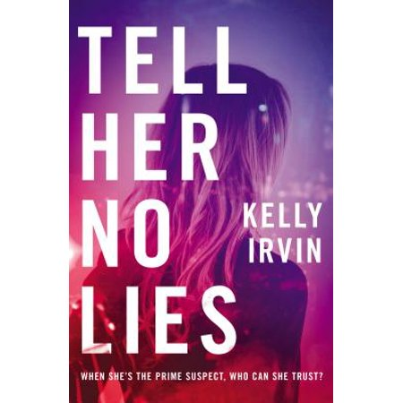 Tell Her No Lies (Best Lies To Tell Parents For Money)