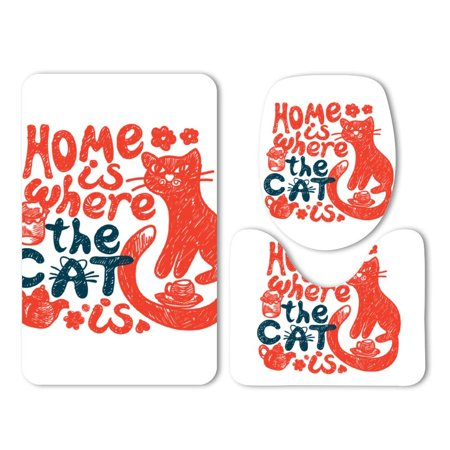 CHAPLLE Home is Where Cat is Graffiti Cute Style 3 Piece Bathroom Rugs Set Bath Rug Contour Mat and Toilet Lid Cover ()
