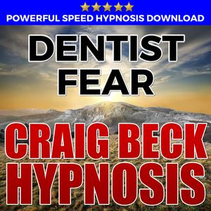 Dentist Fear: Hypnosis Downloads - Audiobook