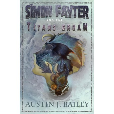 Simon Fayter and the Titan's Groan - eBook (Titan Bailey)
